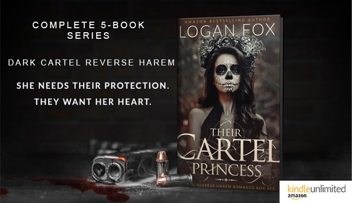 Their Cartel Princess: The Complete Series: A Dark Reverse Harem Box Set by Logan Fox